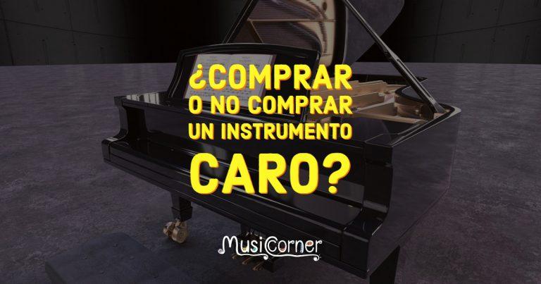 ¿Comprar o no comprar un instrumento caro para sus clases de música?